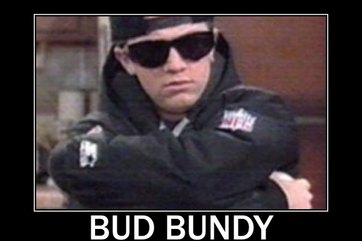 """What does Bud Bundy Gangsta from """"Married with Children""""?"""